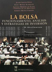 Libro de la Bolsa - Santos Peña, Muñoz Alamillos, Herrero de Egaña y Muñoz Cabanes
