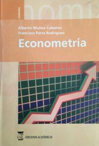 Libro de Econometria - Alberto Muñoz y Francisco Parra