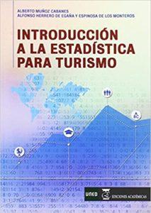 Libro de Introduccion a la Estadistica para Turismo - Alberto Muñoz y Alfonso Herrero de Egana